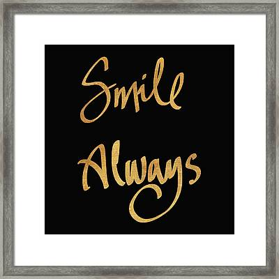Smile Always On Black Framed Print by South Social Studio