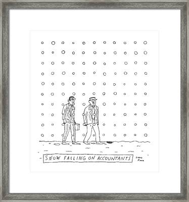 Snow Falling On Accountants -- Two Men Walk Framed Print by Liana Finck