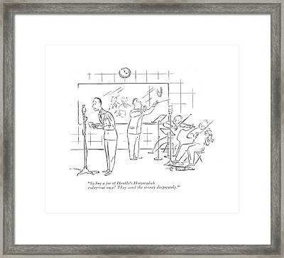 So Buy A Jar Of Henkle's Horseradish Today - Framed Print