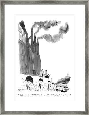 So That's Where It Goes!  Well Framed Print by James Stevenson