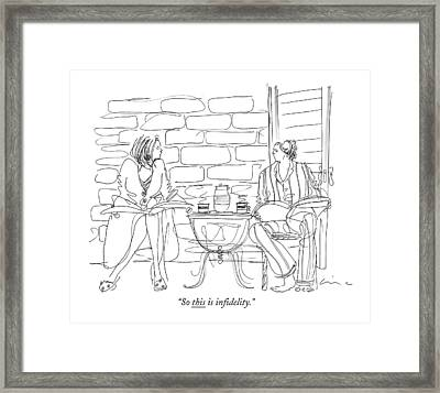 So This Is In?delity Framed Print by Richard Cline