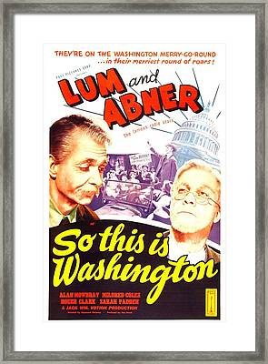 So This Is Washington, Us Poster Framed Print