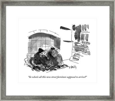 So When's All This New Street Furniture Supposed Framed Print by Donald Reilly
