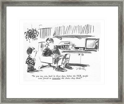 So You See, Son, Back In Those Days Framed Print by Donald Reilly