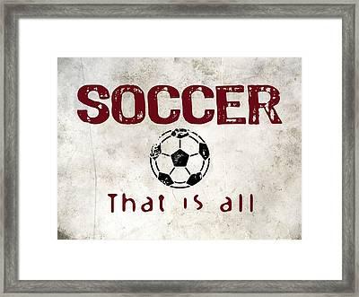 Soccer That Is All Framed Print by Flo Karp