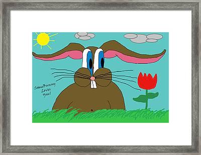 Somebunny Loves You Framed Print