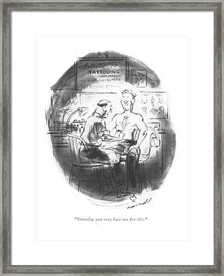 Someday You May Hate Me For This Framed Print by Leonard Dove