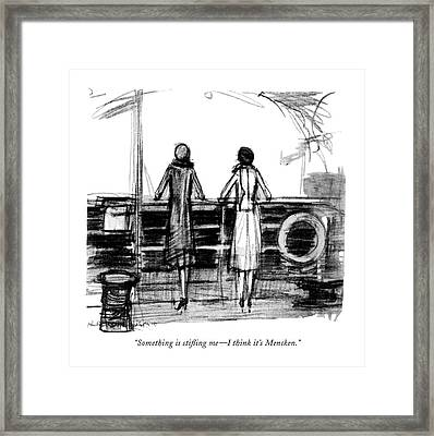 Something Is Sti?ing Me - I Think It's Mencken Framed Print by  Krakusin