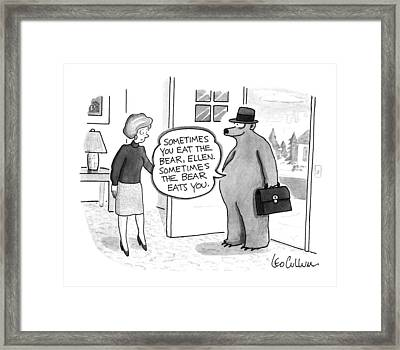 Sometimes You Eat The Bear Framed Print by Leo Cullum