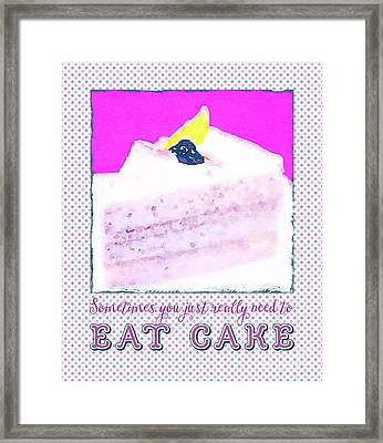 Sometimes You Just Really Need To Eat Blueberry Cake Framed Print