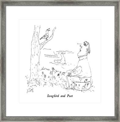 Songbird And Poet Framed Print by William Steig