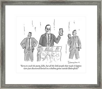 Sorry To Crash The Party Framed Print by Danny Shanahan