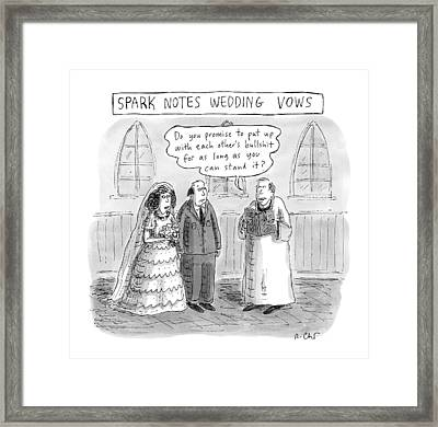 Spark Notes Marriage Vows -- A Minister Says Framed Print