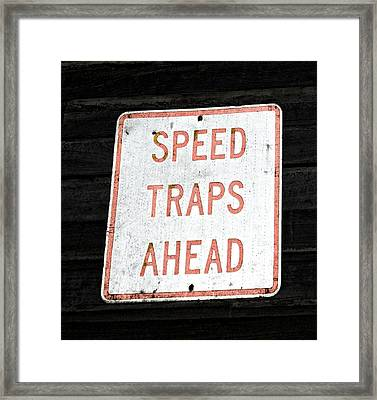 Speed Trap Framed Print by Heather Provan