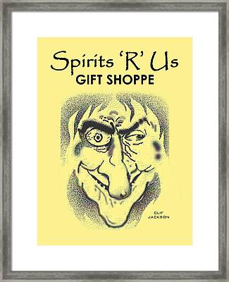 Spirits 'r' Us Gift Shoppe Framed Print by Clif Jackson