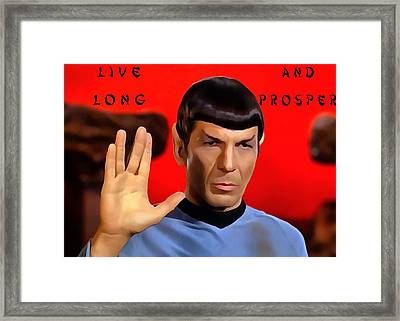 Spock Live Long And Prosper Framed Print by Dan Sproul