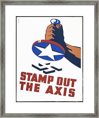 Stamp Out The Axis Framed Print by Unknown