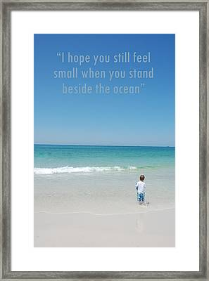Stand Beside The Ocean Framed Print by May Photography