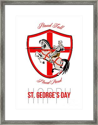 Stand Tall Happy St George Day Retro Poster Framed Print