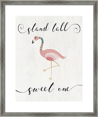 Stand Tall Sweet One Framed Print by Tara Moss