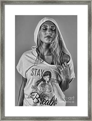 Stay Focused And Breathe  Framed Print