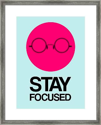 Stay Focused Circle Poster 1 Framed Print by Naxart Studio
