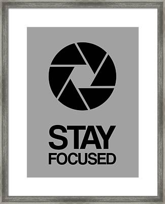 Stay Focused Circle Poster 3 Framed Print by Naxart Studio