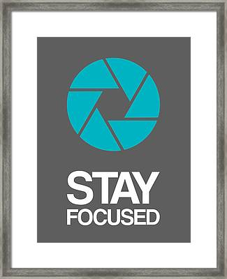 Stay Focused Circle Poster 4 Framed Print