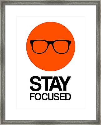 Stay Focused Circle Poster 5 Framed Print by Naxart Studio