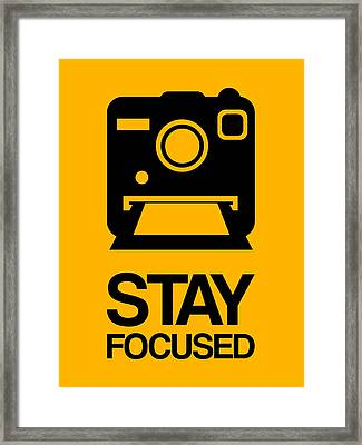 Stay Focused Polaroid Camera Poster 2 Framed Print by Naxart Studio