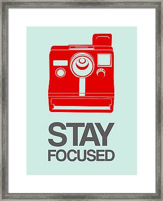 Stay Focused Polaroid Camera Poster 4 Framed Print by Naxart Studio