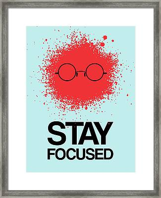 Stay Focused Splatter Poster 1 Framed Print by Naxart Studio