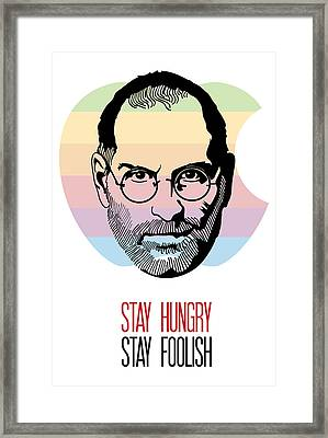 Stay Hungry Stay Foolish Framed Print by Florian Rodarte