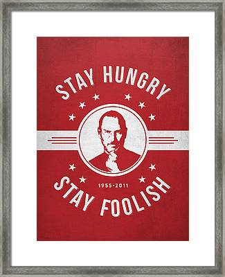 Stay Hungry Stay Foolish - Red Framed Print by Aged Pixel