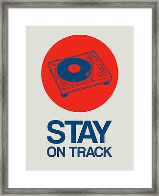 Stay On Track Record Player 1 Framed Print by Naxart Studio