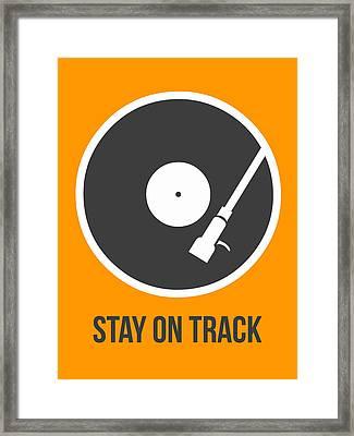 Stay On Track Vinyl Poster 1  Framed Print by Naxart Studio