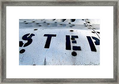 Step As Watch Out  Framed Print by Danielle  Parent