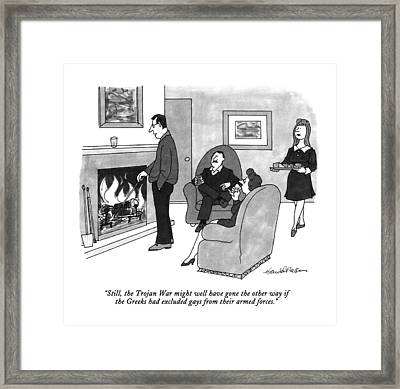 Still, The Trojan War Might Well Have Gone Framed Print