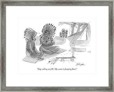 Stop Calling Me J.b.! My Name Is Jumping Bear Framed Print by John Ruge