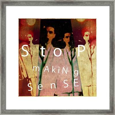 Stop Making Sense Framed Print