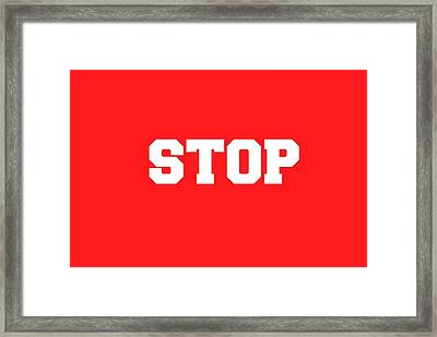 Stop Sign Framed Print by Chastity Hoff