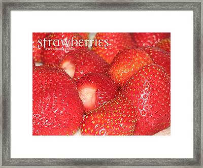 Strawberries Framed Print by Cleaster Cotton