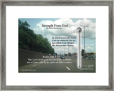 Strength From God Framed Print