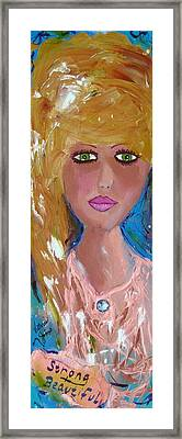 Strong  -  Beautiful  Framed Print