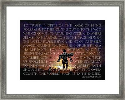 Such Is Faith Framed Print
