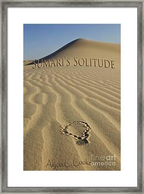 Sumari's Solitude Cover Framed Print