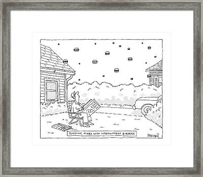 Sunshine Mixed With Intermittent Burgers Framed Print by Jack Ziegler