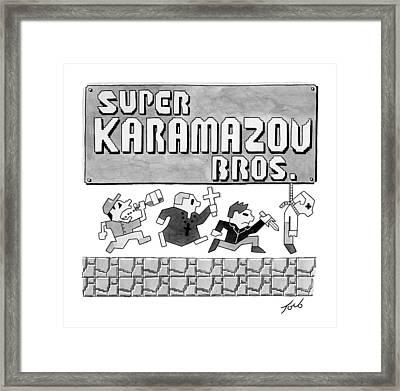 Super Karamazov Bros. -- A Parody Of Mario Framed Print