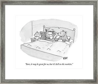 Sure, It May Be Great For Us, But It's Hell Framed Print by Christopher Weyant