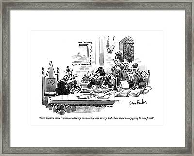 Sure, We Need More Research In Alchemy Framed Print